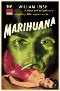 Vintage pulp novels make fun historical marijuana collectibles.