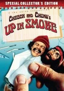 "Marijuana Movies: Cheech and Chong's ""Up in Smoke"""