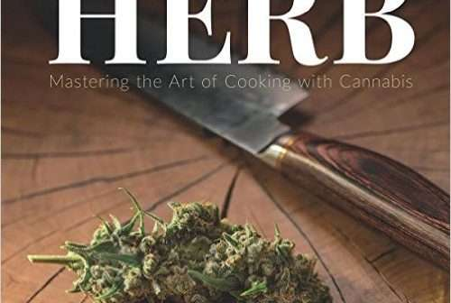 marijuana recipes - Herb: Mastering the Art of Cooking with Cannabis